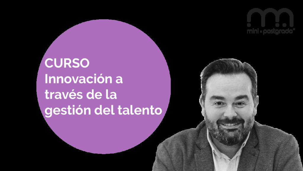 Curso Innovación a través de la gestión del talento